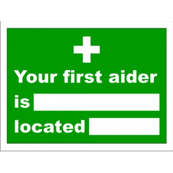 Your First Aider Is Located 150 X 200mm Vinyl Sign